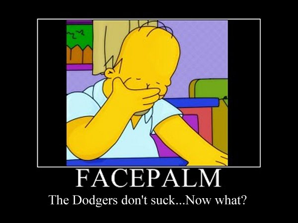 dodger facepalm demotivaional