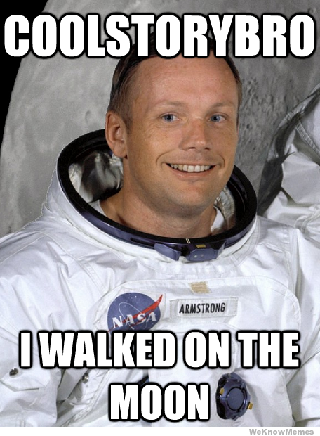 neil armstrong cool story bro