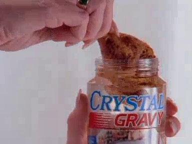 Mmmm...clear gravy (barf noise)