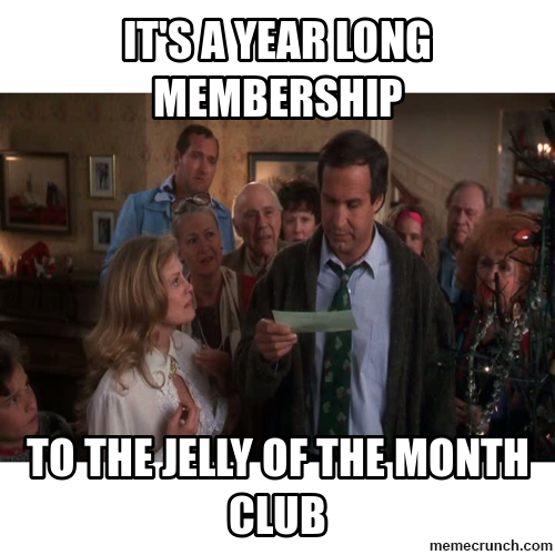 jelly-of-the-month-club-meme